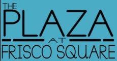 The Plaza at Frisco Square