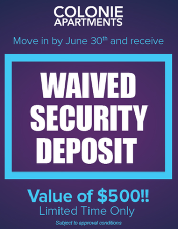 Move in by June 30th and Receive a Waived Security Deposit!