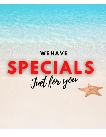 We have SPECIALS - Just for you! Contact us today to see which special will be best for you.