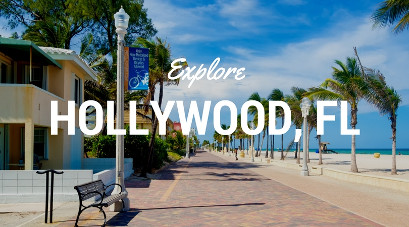 Explore Hollywood, FL