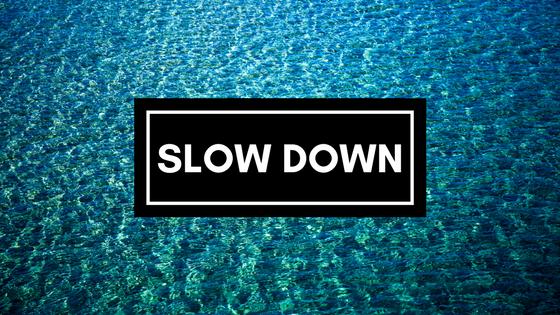 Slow Down in September