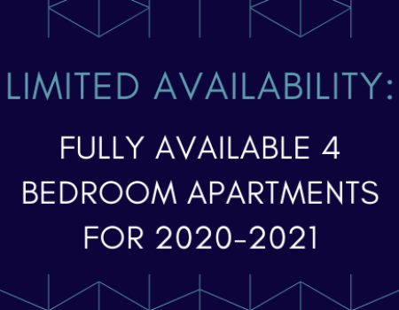 NEW: Limited number of 4 bedroom apartments available for 2020-2021. Call now or apply online!