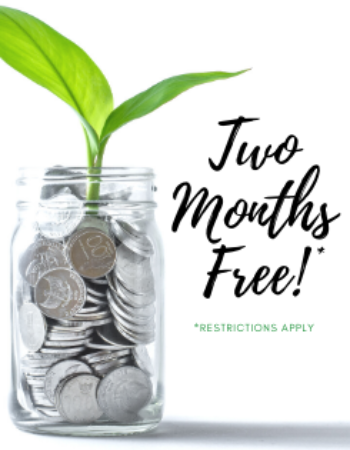 Lease Today & Receive Two Months Free!*<br><br>Waived Application and Administrative Fees!