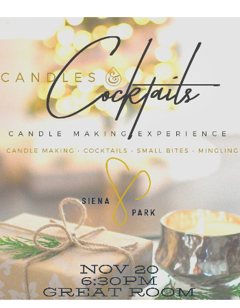 Candles & Cocktails...November's Event of the Month!