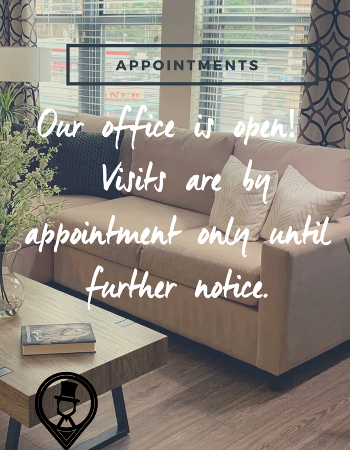 OUR OFFICE IS OPEN! PLEASE HELP US PRACTICE SOCIAL DISTANCING AND SCHEDULE YOUR TIME WITH US. VISITS ARE BY APPOINTMENT ONLY UNTIL FURTHER NOTICE. VIRTUAL TOURS ARE ALSO AVAILABLE!