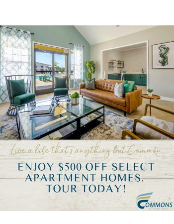 Live a life that's anything but common, at Commons at Fort Mill! Enjoy $500 off select apartment homes. Tour today!