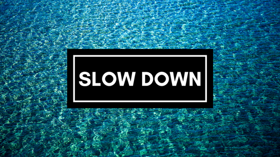 Slow Down in August-image