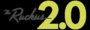 Ruckus 2.0