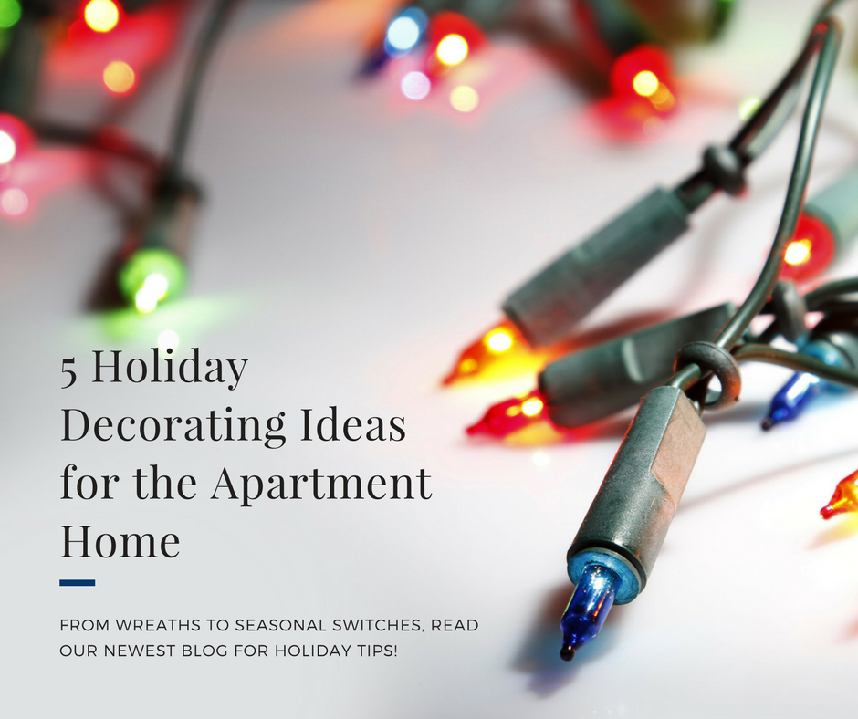 5 Holiday Decorating Ideas for the Apartment Home