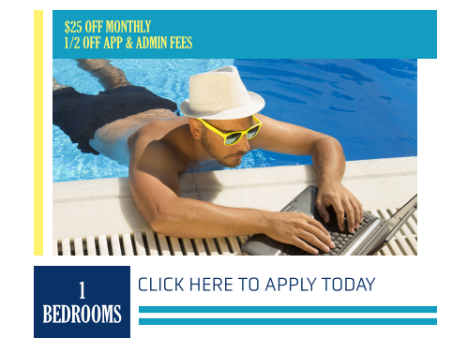 $25 Off Monthly and 1/2 Off App & Admin When You Sign A 1 Bedroom