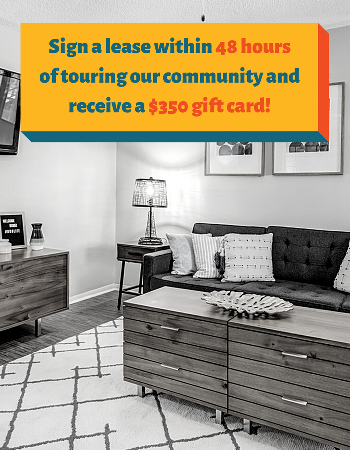 The best living experience in Baton Rouge is waiting for YOU!  Sign a lease within 48 hours of contacting our community and receive a $350 gift card!