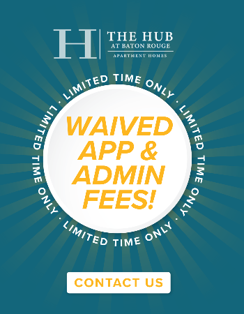 For a limited time we are waiving our Admin and Application fees! Contact the office for availability or start an application today.