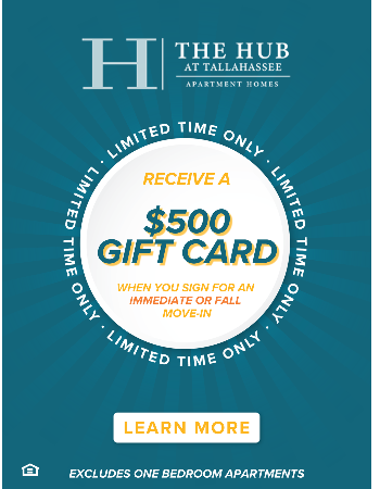 Sign an Immediate or Fall Lease in a 2, 3 or 4 Bedroom Floor Plan and Receive a $500 Gift Card After Move-In! Plus Waived App & Admin Fees.