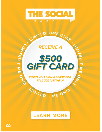 Receive a $500 Gift Card when you lease for Fall 2021!
